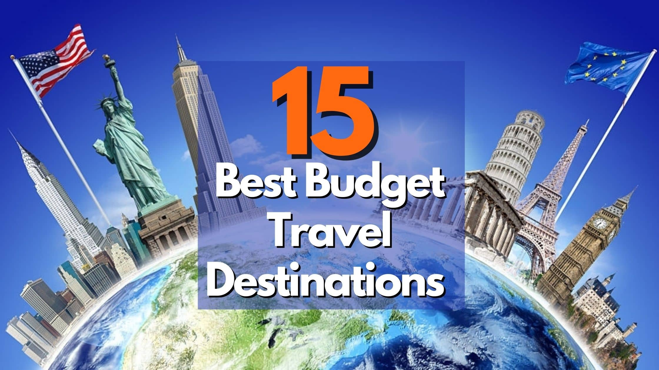 Best Budget Travel Destinations 2021